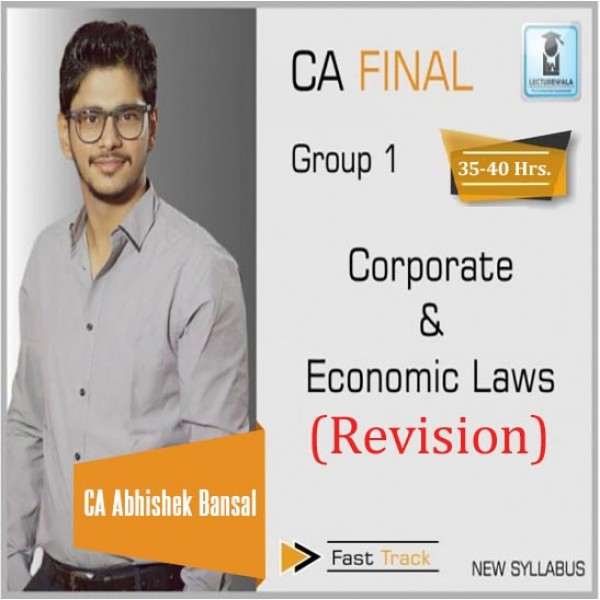 CA Final Corporate & Economic Laws New Syllabus Revision Batch : Video Lecture + Study Material by CA Abhishek Bansal (For Nov. 2019 & Onwards)