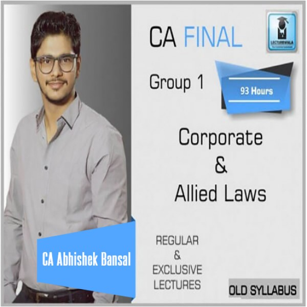 CA Final Corporate & Allied Laws Old Syllabus : Video Lecture + Study Material By CA Abhishek Bansal (For Nov. 2019)