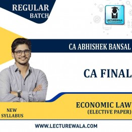 CA Final Economic Laws Elective Paper By CA Abhishek Bansal (For May 2021 TO NOV.2021)