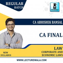 CA Final Corporate & Economic Law New Syllabus  Regular Course : Video Lecture + Study Material By CA Abhishek Bansal  (For May 2021 and Nov.2021)
