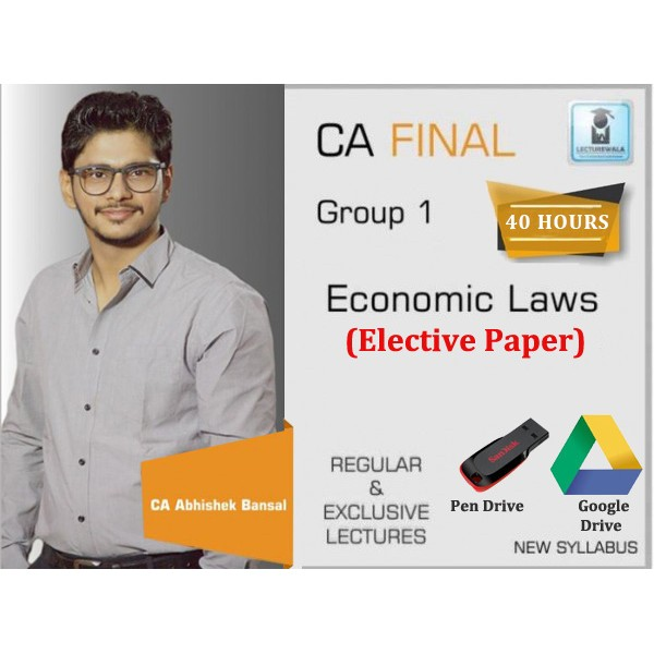 CA Final Economic Laws Elective Paper By CA Abhishek Bansal (For May 2020 & Nov. 2020)