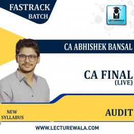 CA Final Audit Fastrack Live Batch : By CA Abhishek Bansal  (For Nov. 2021)