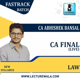 CA Final Law Fastrack Live Batch : By CA Abhishek Bansal  (For Nov. 2021)