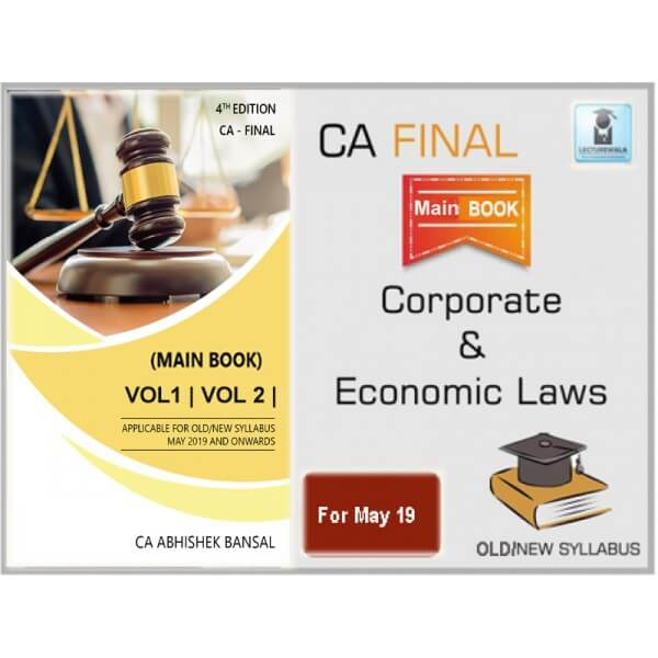 CA FINAL LAW (OLD & NEW COURSE) MAIN BOOK BY CA ABHISHEK BANSAL (FOR MAY 2019 & ONWARD)