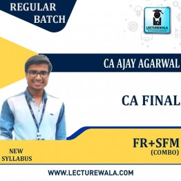 CA Final Financial Reporting And SFM Combo New Regular Course : Video Lecture + Study Material By  CA Ajay Agarwal (For May 2021 Onwards)