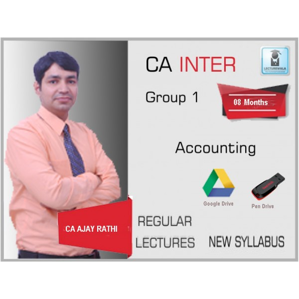 CA INTER ACCOUNTS (FULL) BY CA AJAY RATHI (FOR MAY 2019 & ONWARD)