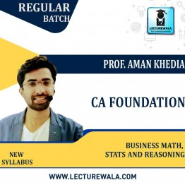CA Foundation Business Math, Stats and Reasoning Regular Course (Android Device Only) : Video Lecture + Study Material By Prof.Aman Khedia (For May 2021 & Nov. 2021 & Onward)