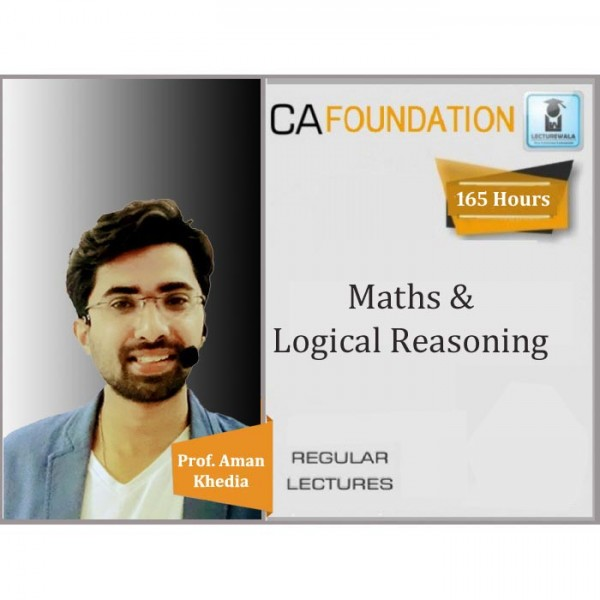 CA Foundation Business Math, Stats and Reasoning Regular Course : Video Lecture + Study Material By CA Aman Khedia (For May 2020 & Onward)