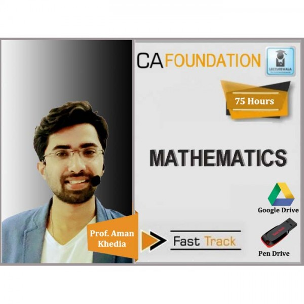 CA Foundation Mathes Crash Course : Video Lecture + Study Material By Prof. Aman Khedia (For Nov. 2019 & Onwards)