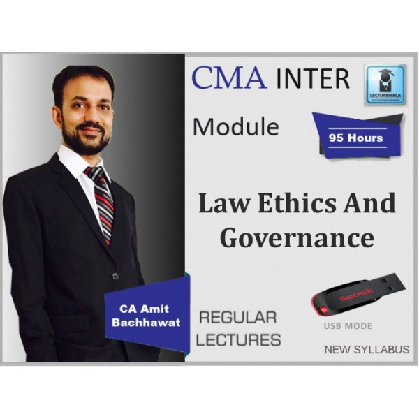CMA Inter Law Ethics And Governance Regular Course : Video Lecture + Study Material By CA Amit Bachhawat (For Dec. 2019 & Onwards)