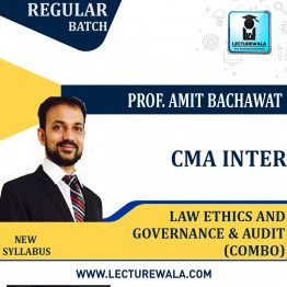 CMA Inter Law, Ethics & Governance And Audit  Regular Course Combo : Video Lecture + Study Material By CA Amit Bachhawat (For Dec. 2021)