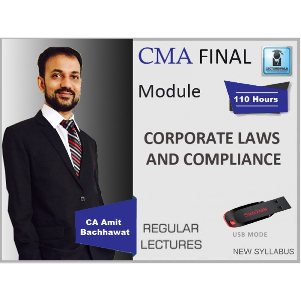 CMA Final Corporate Law and Compliance : Video Lecture + Study Material By CA Amit Bachhawat (For May, June 2019)
