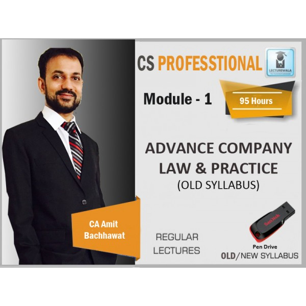 CS PROFESSIONAL ADVANCED COMPANY LAW AND PRACTICES BY CA AMIT BACHHAWAT (FOR JUNE & DEC. 19)