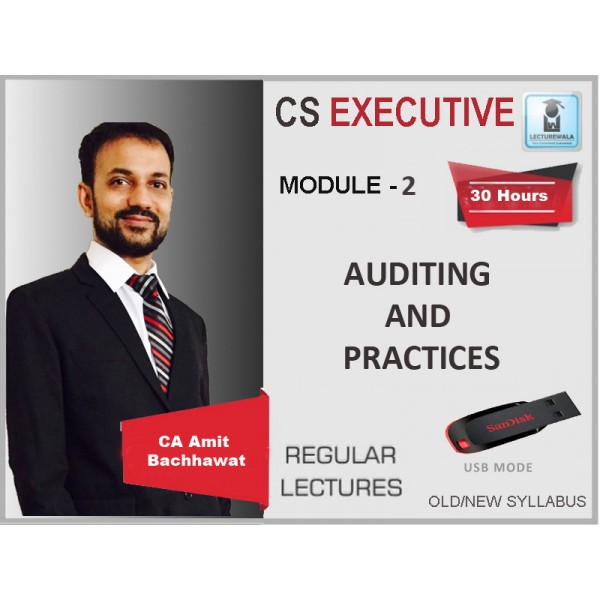 CS EXECUTIVE AUDITING AND PRACTICES (OLD SYLLABUS) BY AMIT BACHHAWAT (FOR JUNE & DEC. 19)