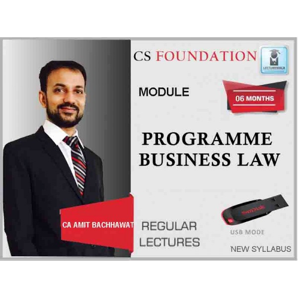CS Foundation Programme Business Law (New Syllabus) : Video Lecture + Study Materia By CA Amit Bachhawat (For June & Dec. 19)