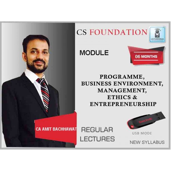 CS Foundation Proframme, Business Environment, Management, Ethics & Entrepreneurship : Video Lecture + Study Material By Amit Bachhawat(For June & Dec. 2019)