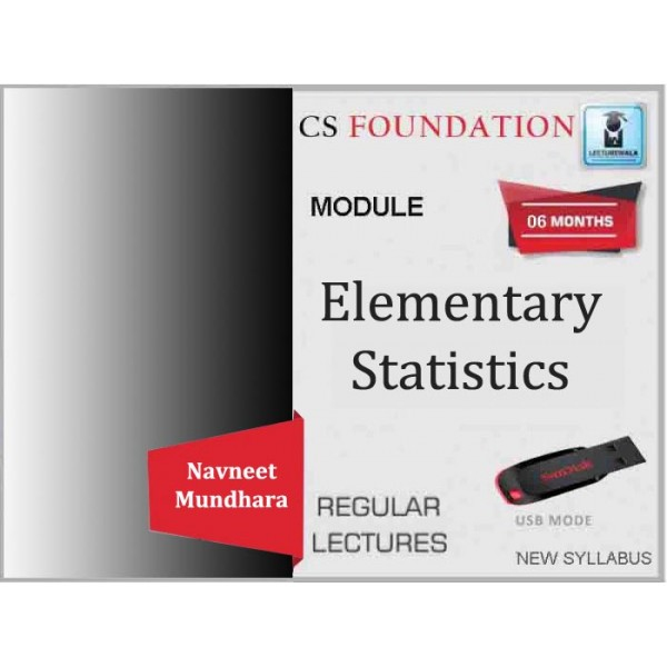 CS Foundation Programme, Elementary Statistics Regular Course : Video Lecture + Study Material By Navneet Mundhara Sir (For Dec. 2019)