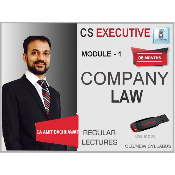 CS Executive Company Law  New Syllabus Regular Course : Video Lecture + Study Material By CA Amit Bachhawat (For June 2020)