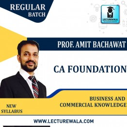 CA Foundation BCK New Syllabus Regular Course : Video Lecture + Study Material By CA Amit Bachhawat (For Nov.2021)