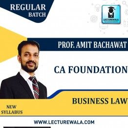 CA Foundation Business Law New Syllabus Regular Course : Video Lecture + Study Material By CA Amit Bachhawat (For Nov.2021)