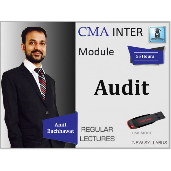 CMA Inter Audit Regular Course : Video Lecture + Study Material By Amit Bachhawat (For Jun 2020 & Dec. 2020)