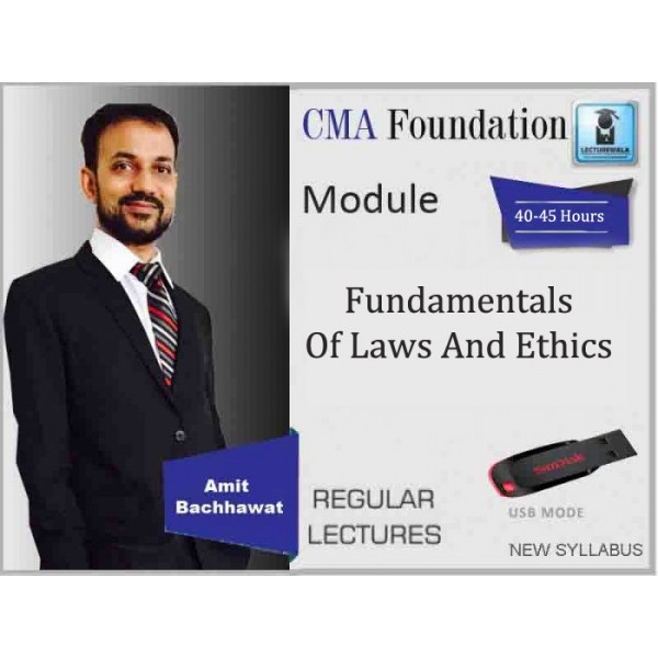 CMA Foundation Fundamentals of Laws and Ethics : Video Lecture + Study Material By Amit Bachhawat (For June & Dec. 2019)