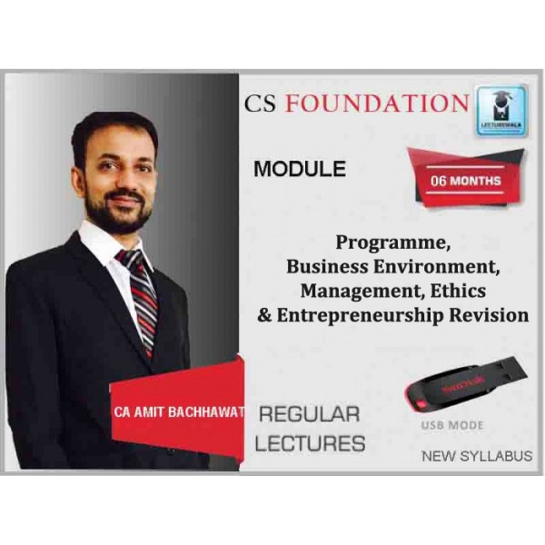 CS Foundation Programme, Business Environment, Management, Ethics & Entrepreneurship Revision : Video Lecture + Study Material By Amit Bachhawat (for June & Dec. 2019)