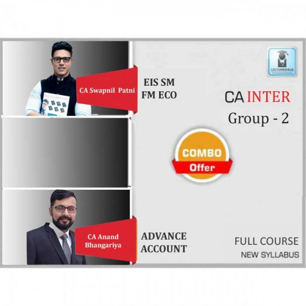 CA Inter EIS-SM & Adv. Accounts Regular Course Combo : Video Lecture + Study Material By CA Swapnil Patni and CA Anand Bangariya (For May 2020 & Nov. 2020)