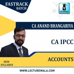 CA Ipcc Accounting Fastrack Course : Video Lecture + Study Material By CA Anand Bhangariya (For Nov. 2021 & May 2022)