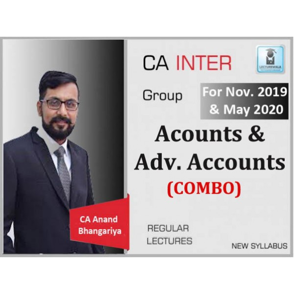 CA Inter Accounts & Adv. Accounts Combo : Video Lecture + Study Material By CA Anand Bhangariya (For May 2020)