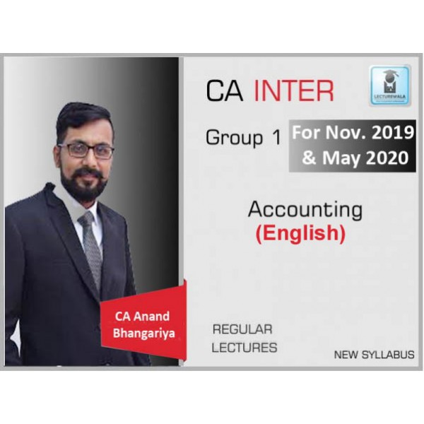 CA Inter Account Regular Course in English : Video Lecture + Study Material By CA Anand Bhangariya (For May 2020 & Nov. 2020)