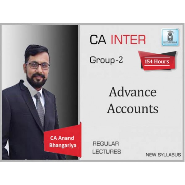 CA Inter Advance Accounting : Video Lecture + Study Material By CA Anand Bhangariya (For May 2020 & Nov. 2020)