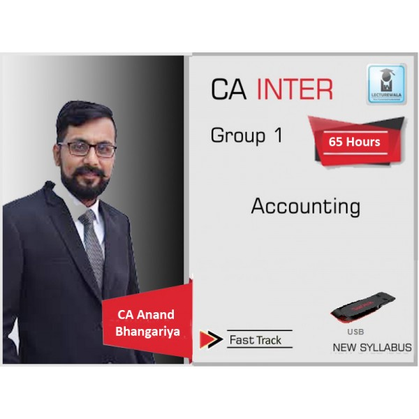 CA Inter Accounting Fast Track : Video Lecture + Study Material By CA Anand Bhangariya (For MAY 2020 & Nov 2020)