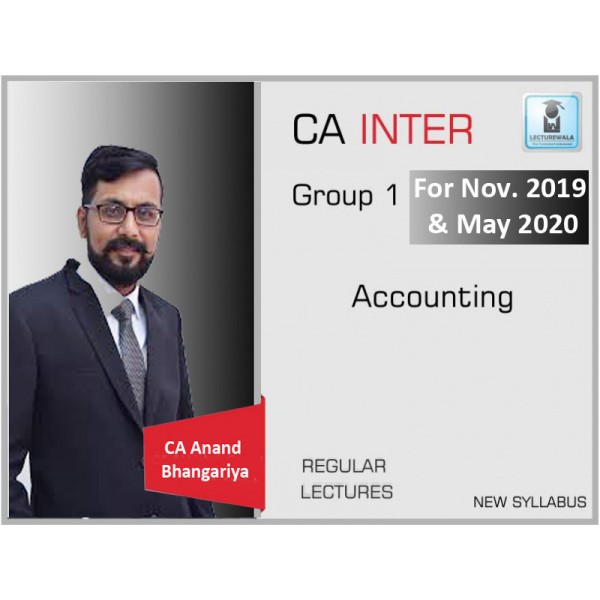 CA Inter Accounts Group - 1 : Video Lecture + Study Material by CA Anand Bhangariya (For May 2019 & Nov. 2020)