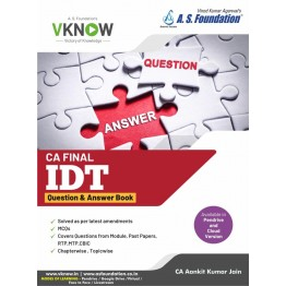CA Final IDT - Question And Answer Book New Syllabus : Study Material Book By CA Aankit Kumar Jain (For May 2021 / Nov. 2021)