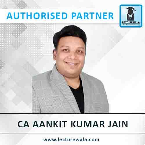 CA Aankit Kumar Jain