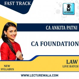 CA Foundation Paper-2 Law  Fastrack Online Live   : Video Lecture + Study Material By CA Ankita Patni (For May 2021 & Nov. 2021)