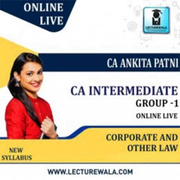 CA Inter Group-1 Corporate and Other Laws Full Course Online Live Streaming Batch By CA Ankita Patni (For May 2022 & Nov 2022)