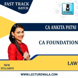 CA Foundation Paper-2 Law  Fastrack   : Video Lecture + Study Material By CA Ankita Patni (For NOV 2021 & MAY 2022)