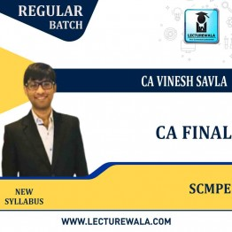 CA Final SCMPE (ENGLISH)Regular Course : Video Lecture + Study Material By CA Vinesh Savla (For Nov. 2021 & Onwards)