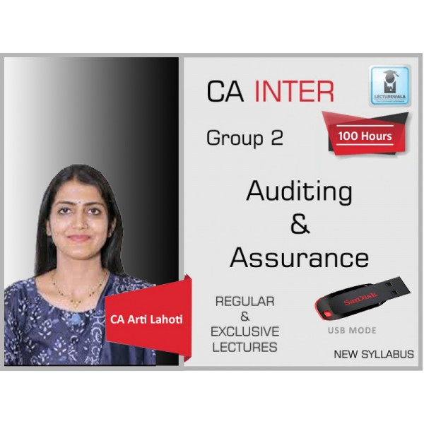 CA Inter Audit And Assurance Regular Course : Video Lecture + Study Material By CA Aarti Lahoti (For Nov. 2019 & Onwards)