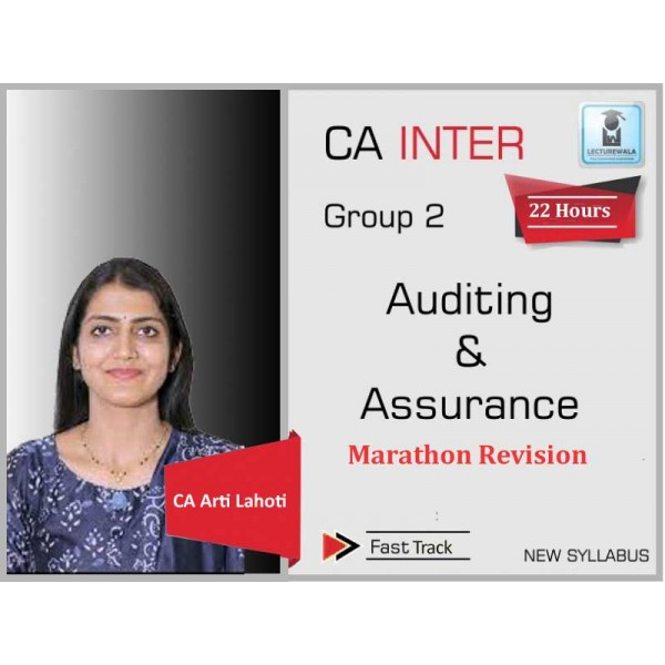 CA Inter Audit And Assurance Marathon Revision : Video Lecture + Study Material By CA Aarti Lahoti (For May 2020 & Nov. 2020)