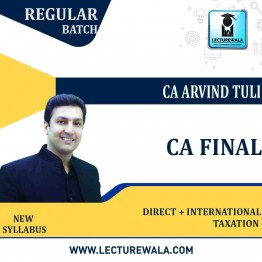 CA Final Direct + International Taxation (In Hindi) Pre - Booking Regular Course New Syllabus : Video Lecture + Study Material By CA Arvind Tuli (For May. 2022 & Nov. 2022)