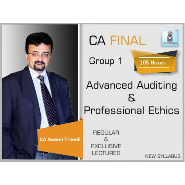 CA Final Audit New Syllabus Regular Course : Video Lecture + Study Material By CA Aseem Trivedi (For Nov. 2019 & May 2020)