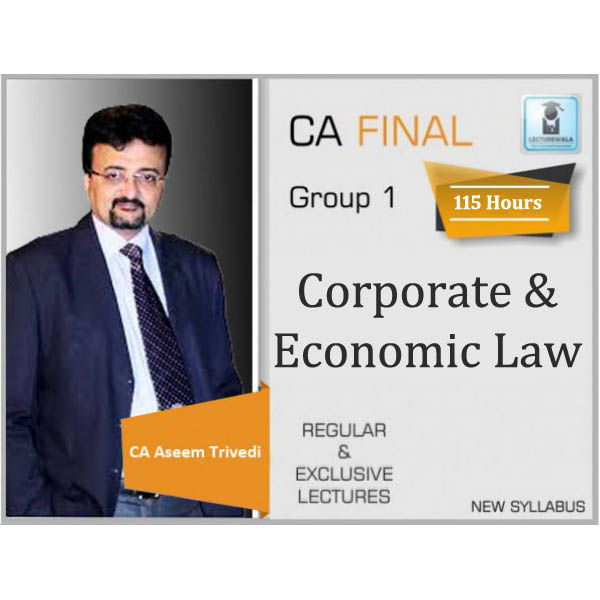 CA Final Law New Syllabus Regular Course : Video Lecture + Study Material By CA Aseem Trivedi (For May 2020 & Nov 2020)