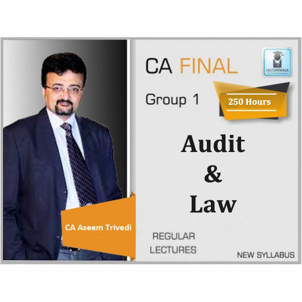 CA Final Law & Audit Regular Course New Syllabus Combo : Video Lecture + Study Material By CA Aseem Trivedi (For Nov. 2019 & Onwards)