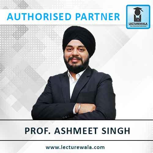 Prof Ashmeet Singh
