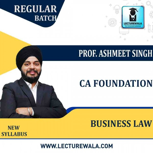 CA Foundation Business Law Regular Course : Video Lecture + Study Material By Prof. Ashmeet Singh (For DEC. 2021 to May 2022)
