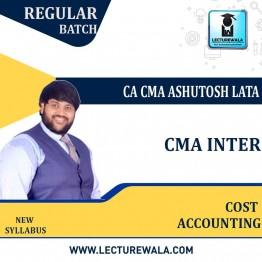 CMA INTER COST ACCOUNTING REGULAR COURSE By CA CMA ASHUTOSH LATA  (For Nov.2021 & May 2022)
