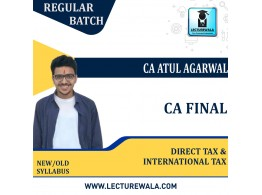 CA Final Direct Tax & International Tax  New / Old  Regular Course : Video Lecture + Study Material By  CA Atul Agarwal (For DEC.2021 )